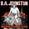 "B.A. Johnston's newest album, ""Mission Accomplished""."
